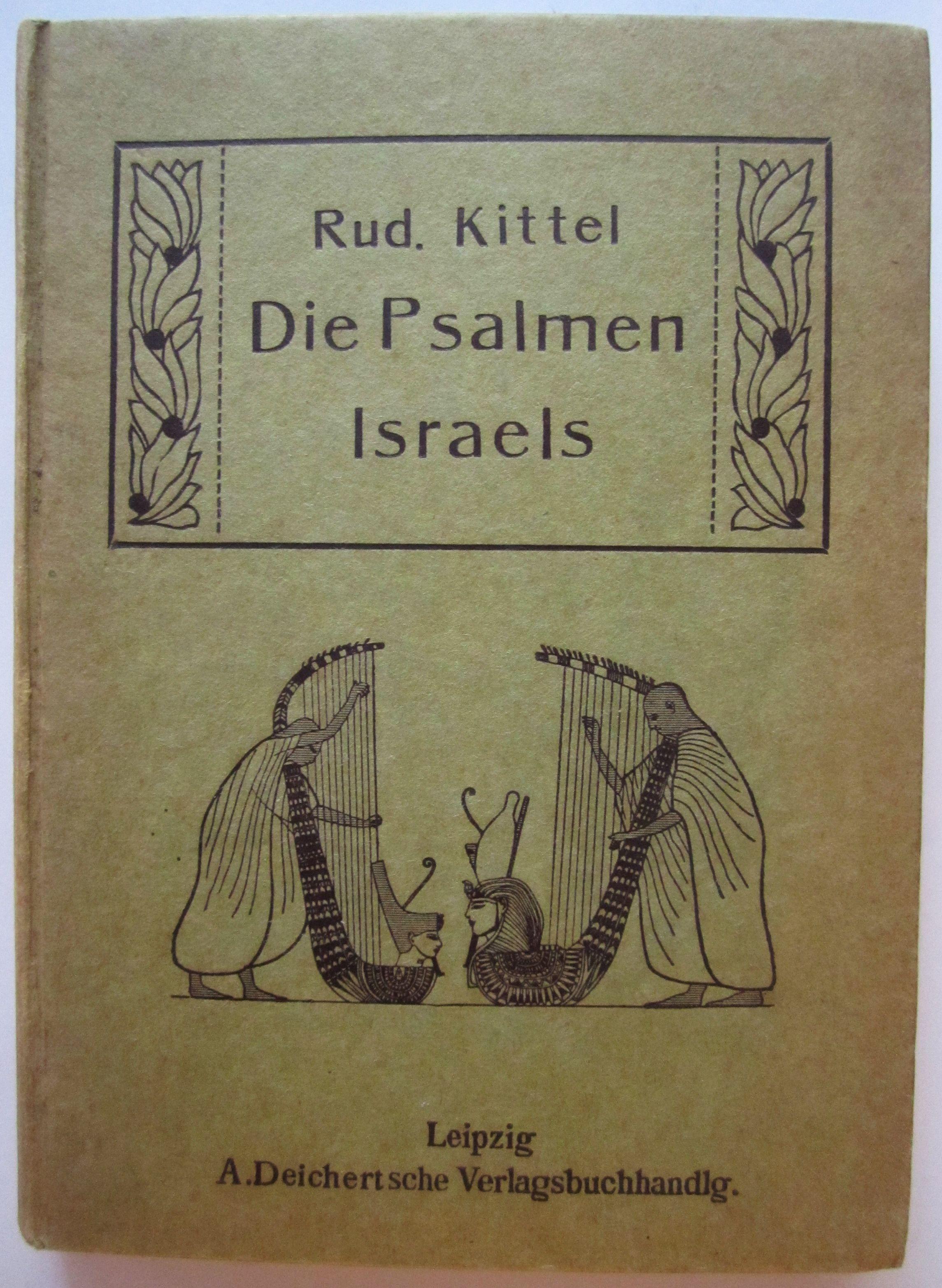 Die Psalmen Israels nach dem Versmaß der: Kittel, Rudolf