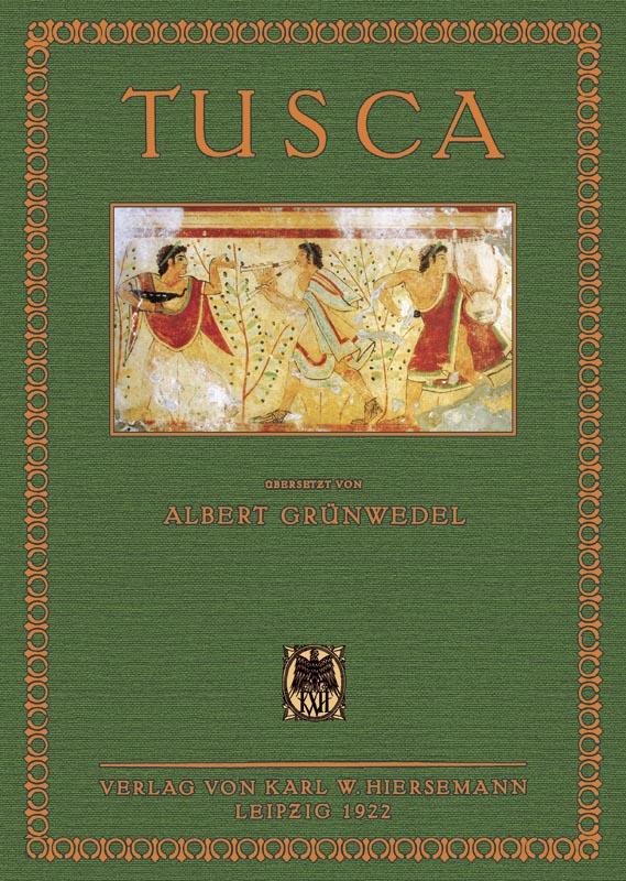 Tusca: Grünwedel, Albert