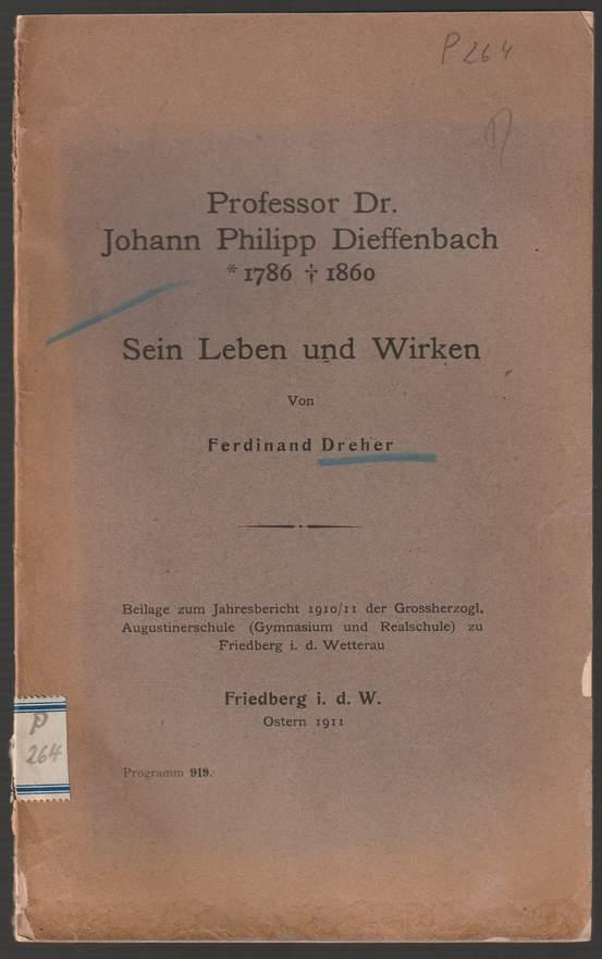 Professor Dr. Johann Philipp Dieffenbach 1786-1860. Sein: Dreher, Ferdinand: