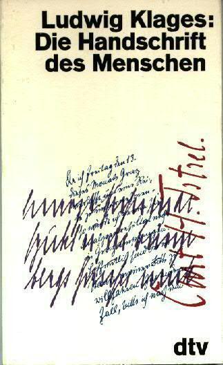 Der Mensch und seine Handschrift: Klages, Ludwig