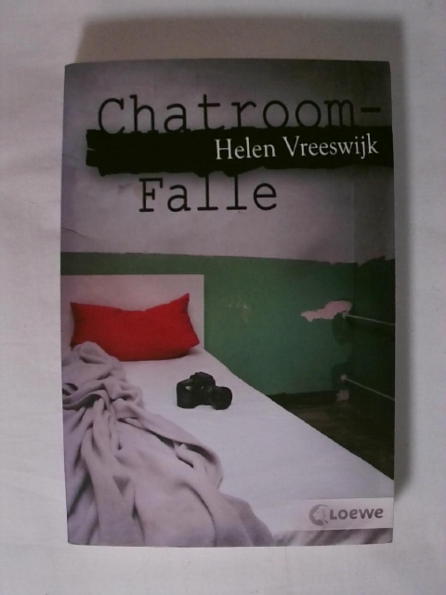 Chatroom-Falle: Internet-Thriller ab 13 Jahre - Helen Vreeswijk
