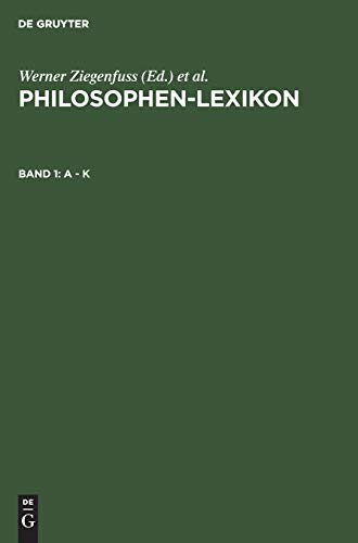 A - K (Philosophen-Lexikon) (German Edition)