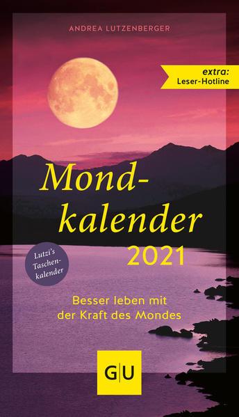 Mondkalender 2021.: Lutzenberger, Andrea: