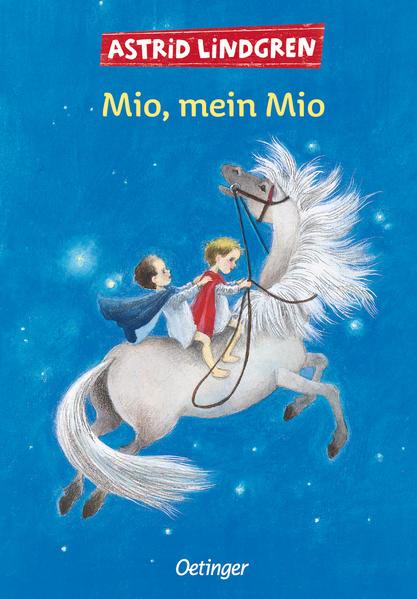Mio, mein Mio.: Lindgren, Astrid: