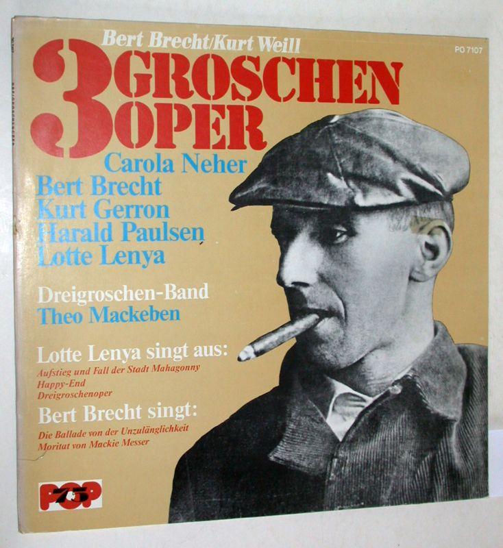 3 Groschenoper / Dreigroschenoper. Theater am Schiffbauerdamm.: Brecht, Bert /