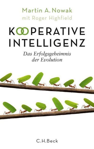 Kooperative Intelligenz - Martin A. Nowak