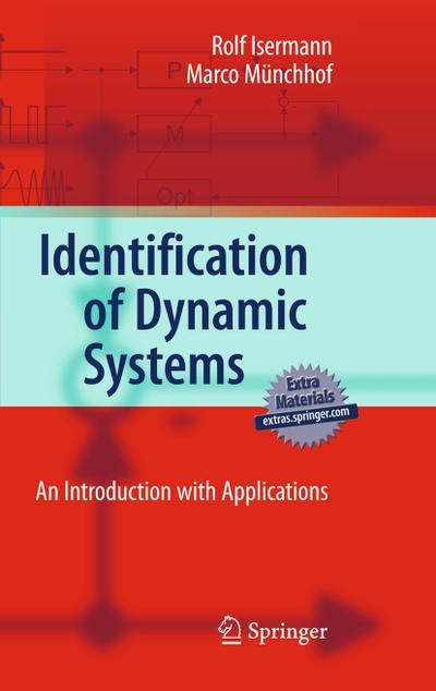 Identification of Dynamical Systems - Rolf Isermann