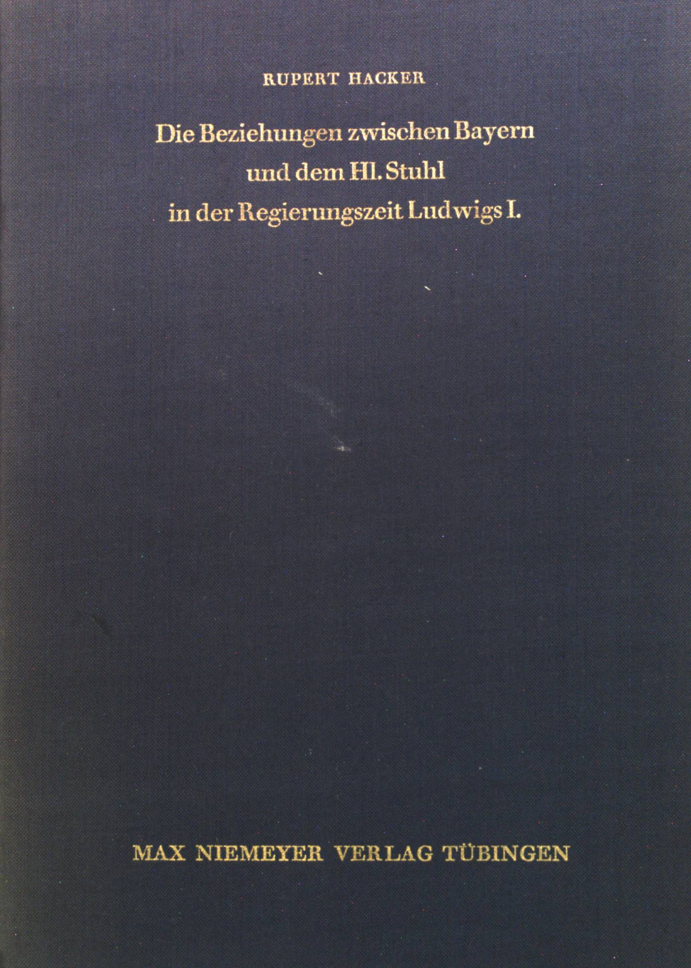 Die Beziehungen zwischen Bayern und dem Hl.: Hacker, Rupert: