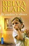 Et soudain le silence - Plain Belva