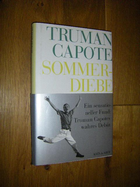 Sommerdiebe. Roman: Capote, Truman