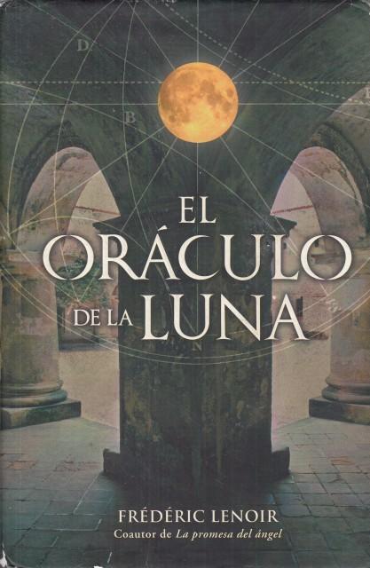 EL ORÁCULO DE LA LUNA - LENOIR, FRÉDÉRIC