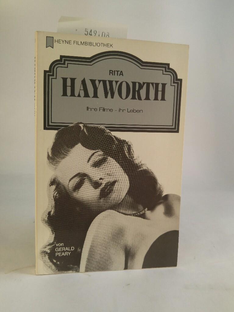 Rita Hayworth. Ihre Filme, ihr Leben. - Peary / Bernd Eckhardt (Deutsche Übersetzung), Gerald