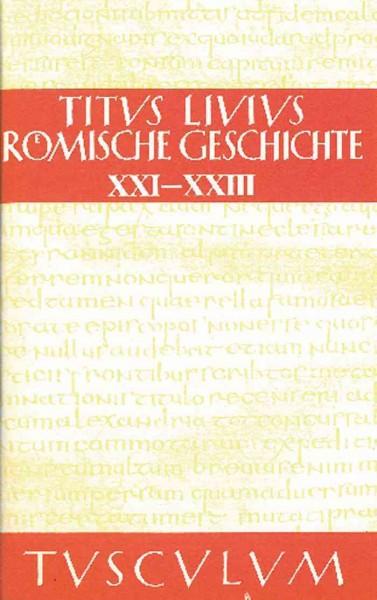 Romische Geschichte, Buch XXI-XXIII -Language: German - Livius, Livius
