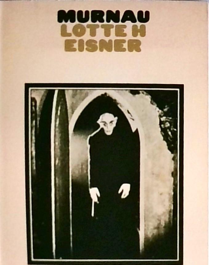 Murnau: Eisner, Lotte: