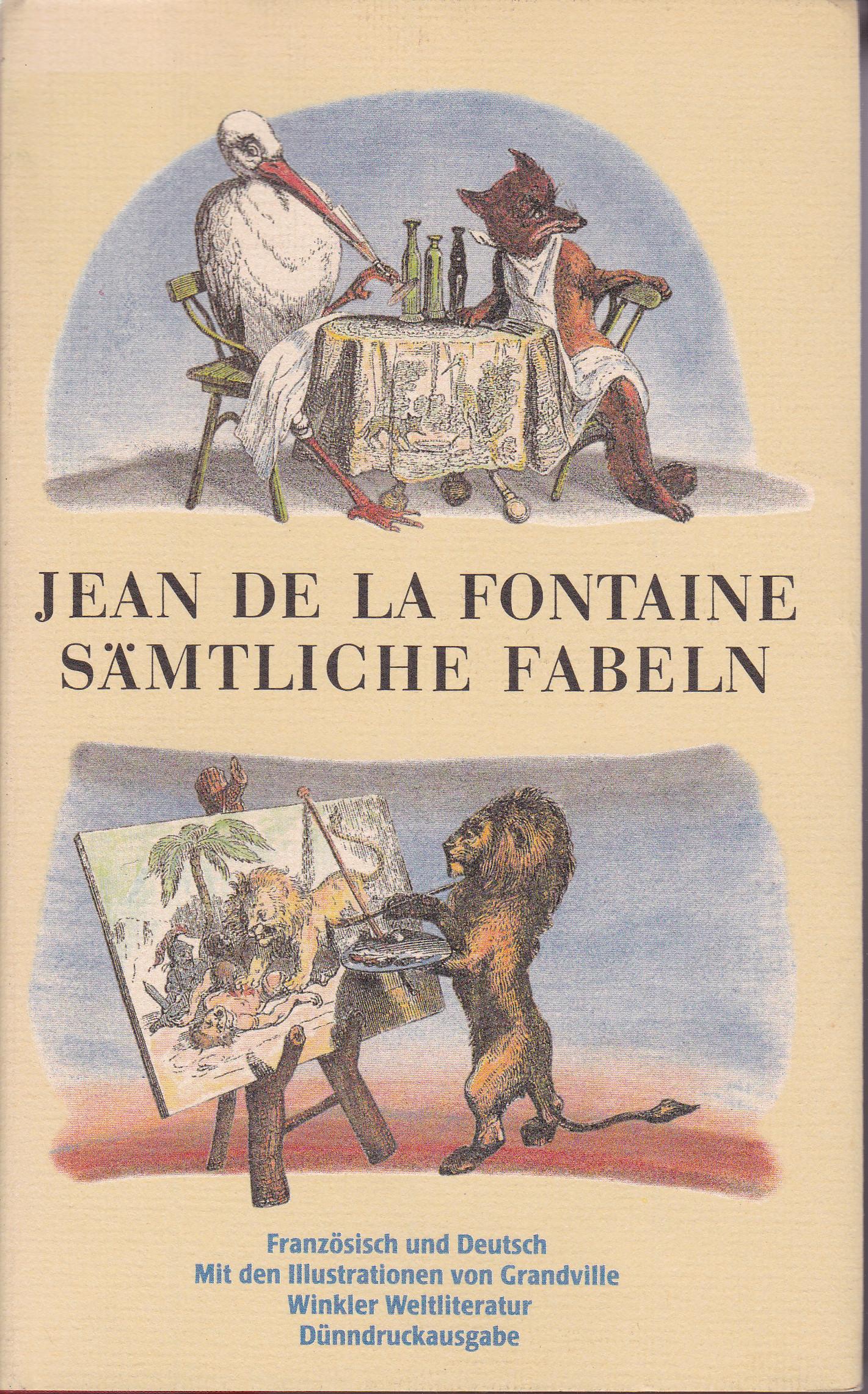 Sämtliche Fabeln - Französisch und Deutsch: Fontaine, Jean de