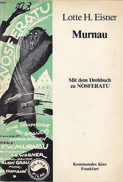 Murnau / Lotte H. Eisner; Mit e.: Eisner, Lotte H.