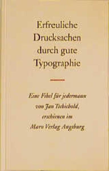 Erfreuliche Drucksachen durch gute Typografie. Eine Fibel: Tschichold, Jan:
