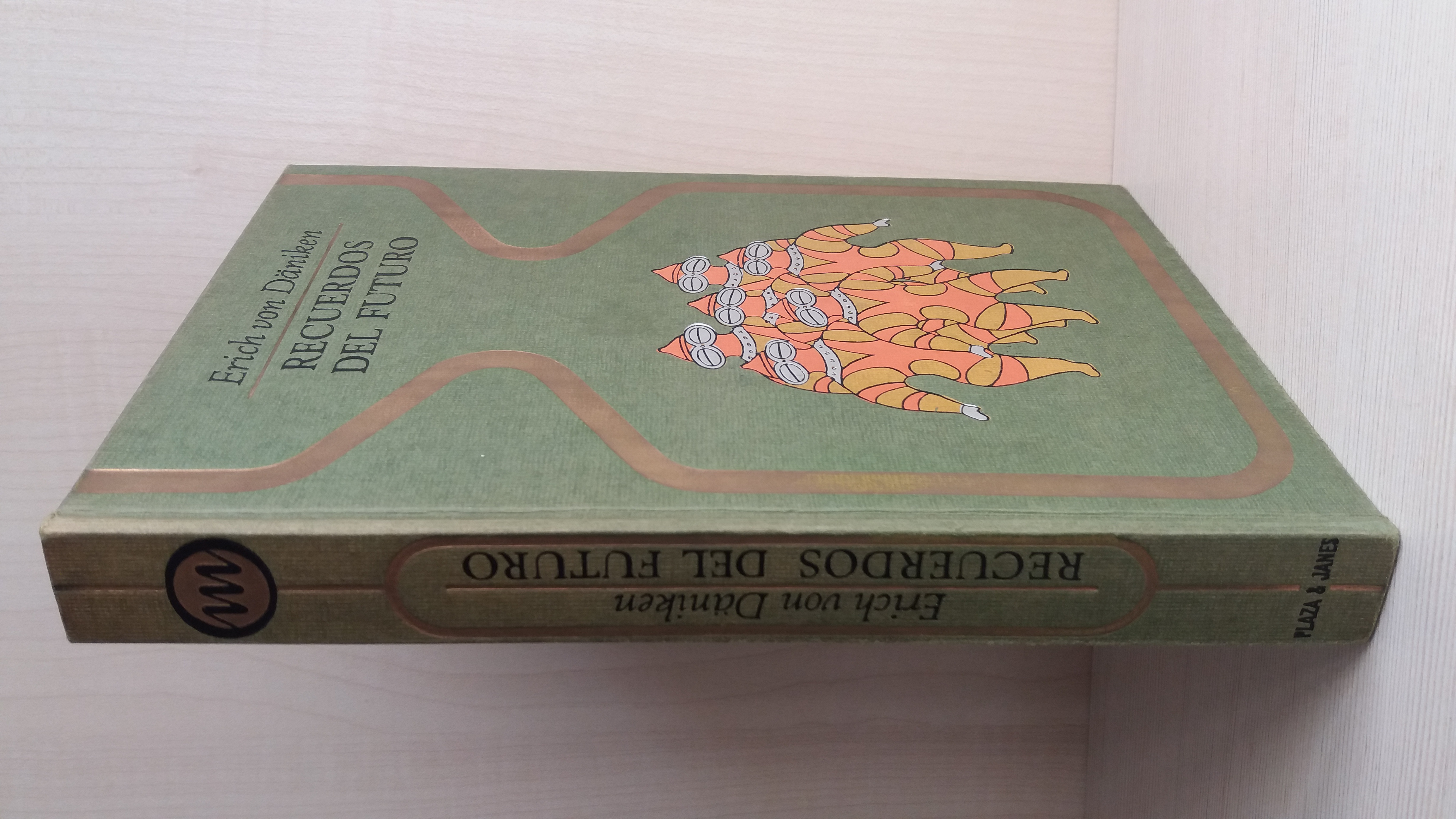 Recuerdos Del Futuro By Erich Von Daniken Bien Encuadernación De Tapa Dura 1972 4ª Edición Bibliomania