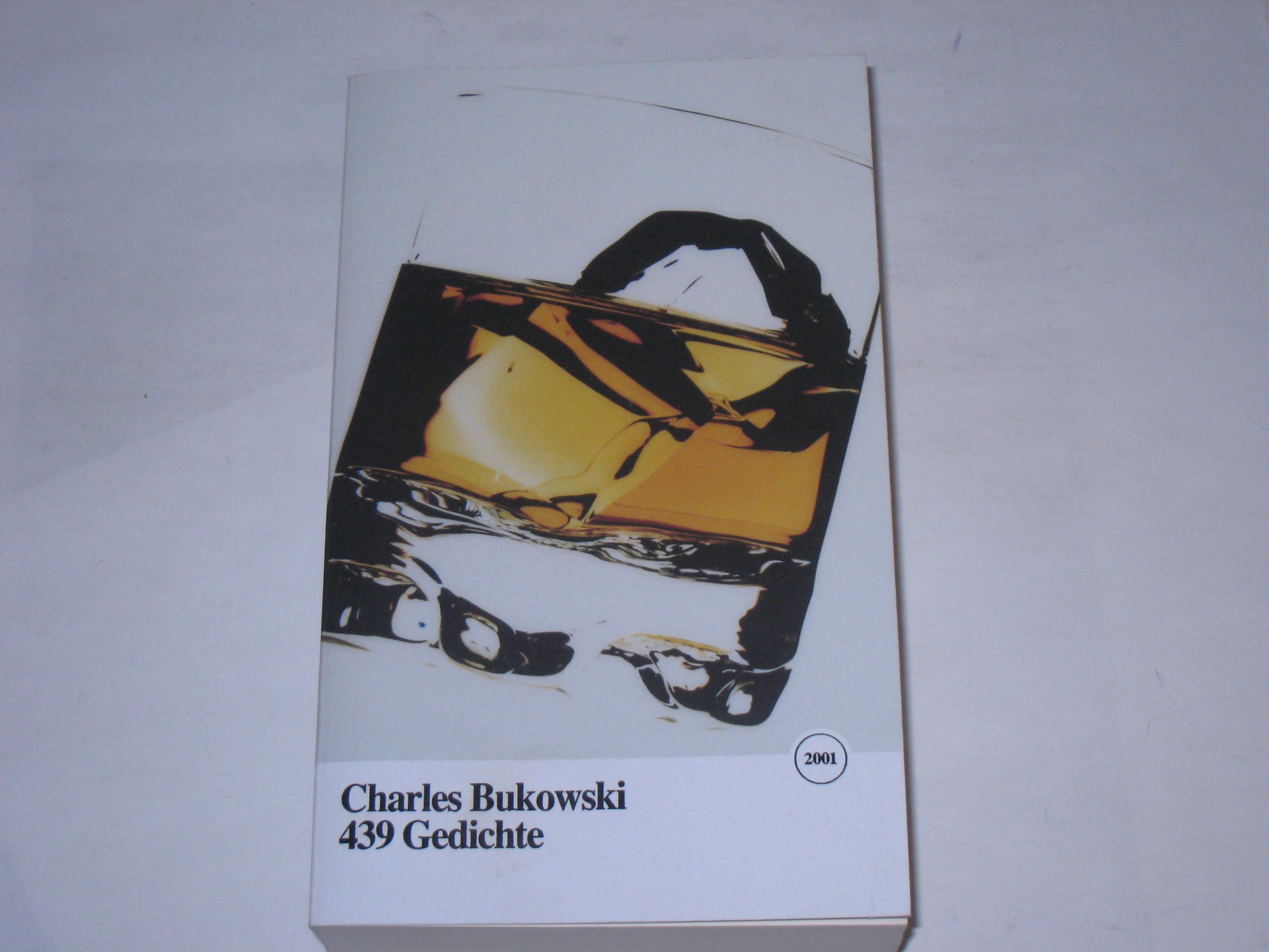 439 Gedichte.: Bukowski, Charles