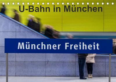 U-Bahn in München (Tischkalender 2022 DIN A5 quer) : U-Bahnhöfe strahlen eine Faszination aus, vor Allem wenn alle anders gestaltet sind. (Monatskalender, 14 Seiten ) - Klaus Faltin