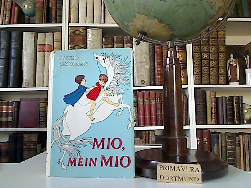 Mio, mein Mio. Aus d. Schwed. von: Lindgren, Astrid:
