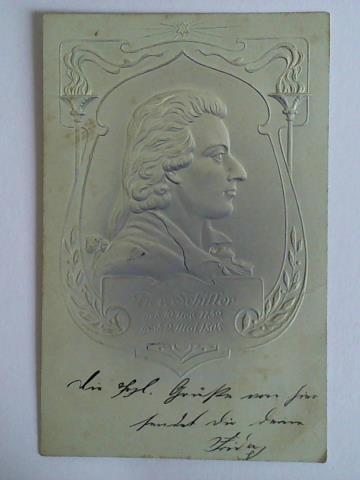 1 geprägte Ansichtskarte im Jugendstil: Fr. v.: Schiller, Friedrich)