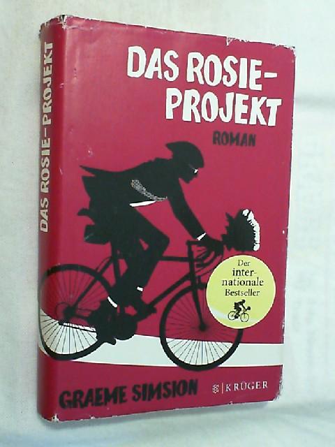 Das Rosie-Projekt : Roman.: Simsion, Graeme C.