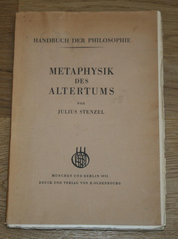Metaphysik des Altertums. Handbuch der Philosophie.: Stenzel, Julius:
