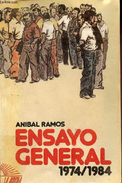 Ensayo general 1974-1984. - Ramos Anibal