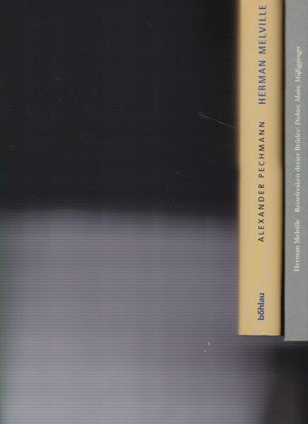 2 Bücher: 1. Reisefresken dreier Brüder: Dichter,: Melville, Herman /