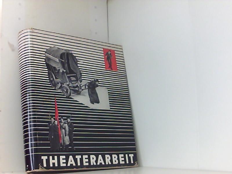 Theaterarbeit, 6 Aufführungen des Berliner Ensembles, Mit: Weigel Helene, (Hg.):