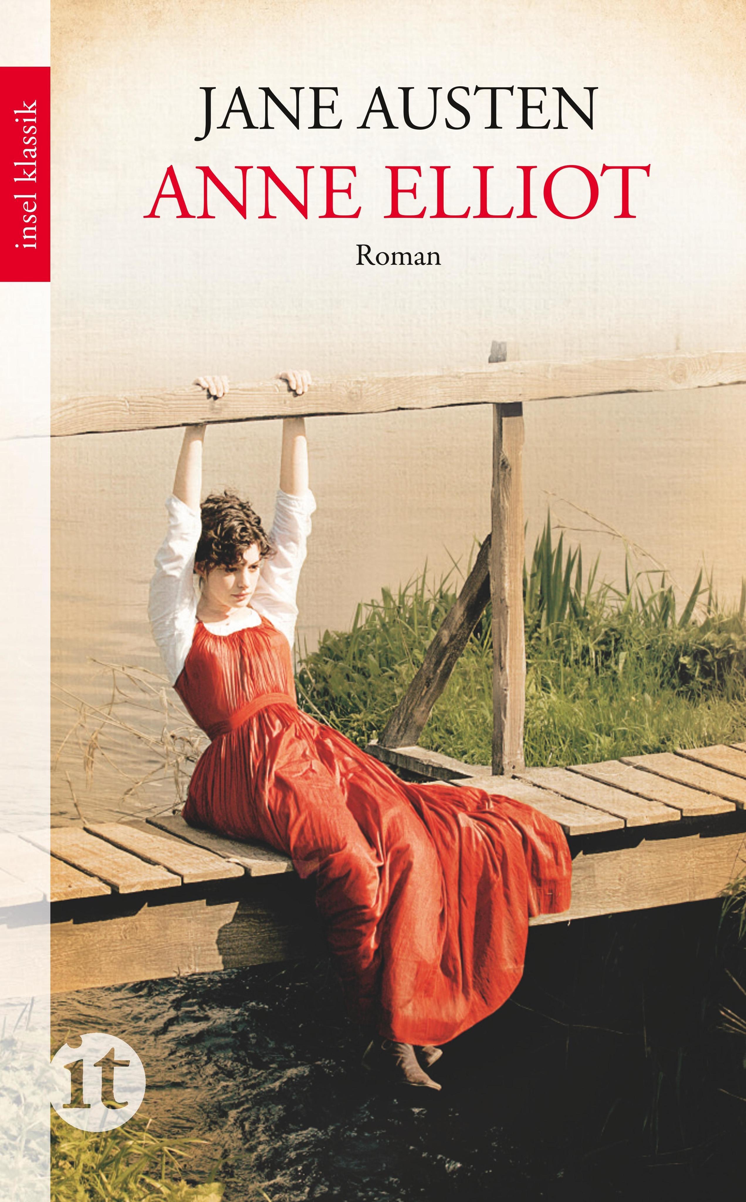 Anne Elliot oder Die Kunst der Überredung: Jane Austen
