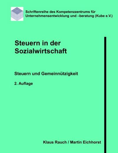 Steuern in der Sozialwirtschaft : Steuern und Gemeinnützigkeit - Klaus Rauch