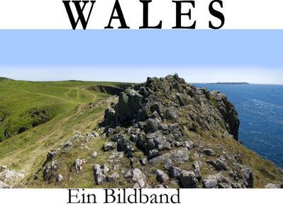 Wales - Ein Bildband - Bart Matthews