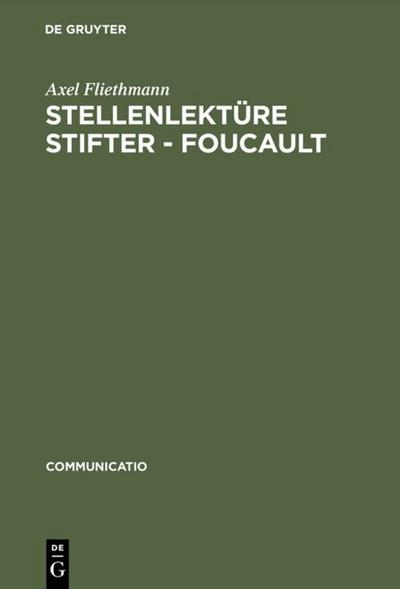 Stellenlektüre Stifter - Foucault: Axel Fliethmann