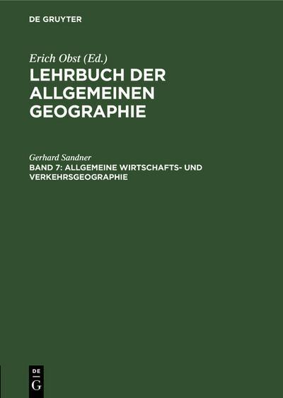 Allgemeine Wirtschafts- und Verkehrsgeographie - Gerhard Sandner