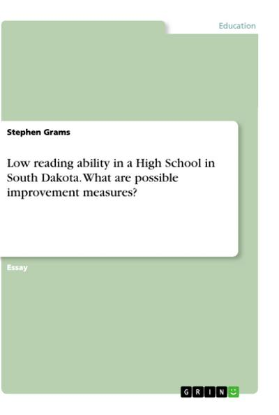 Low reading ability in a High School in South Dakota. What are possible improvement measures? - Stephen Grams