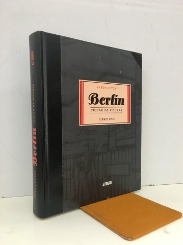 Berlín. Ciudad de piedras. Libro uno. - LUTES, Jason