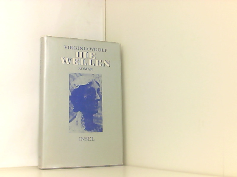Die Wellen.: Woolf, Virginia: