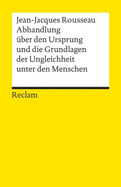 Abhandlung über den Ursprung und die Grundlagen: Jean-Jacques Rousseau