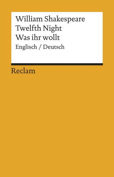 Twelfth Night / Was ihr wollt (Der Dreikönigstag) - William Shakespeare