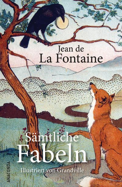 Sämtliche Fabeln: Jean de La