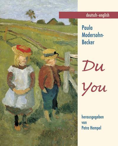 Modersohn-Becker, P: DU : Deutsch/Englisch - Paula Modersohn-Becker