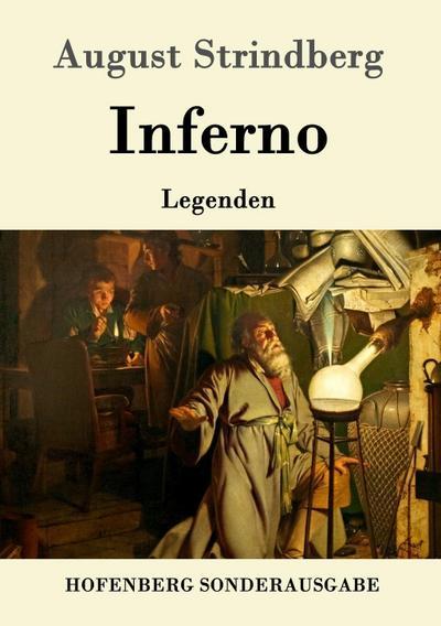 Inferno : Legenden: August Strindberg