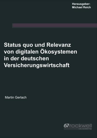 Status quo und Relevanz von digitalen Ökosystemen: Martin Gerlach