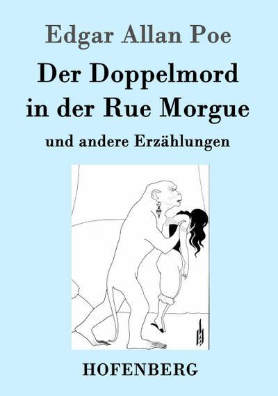 Der Doppelmord in der Rue Morgue : Edgar Allan Poe