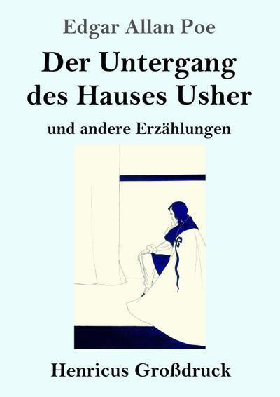 Der Untergang des Hauses Usher (Großdruck) : Edgar Allan Poe