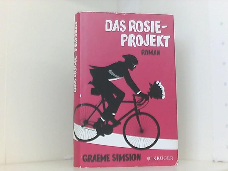 Das Rosie-Projekt: Roman: Simsion, Graeme und