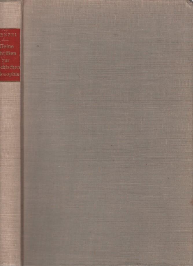 Kleine Schriften zur griechischen Philosophie.: Stenzel, Julius: