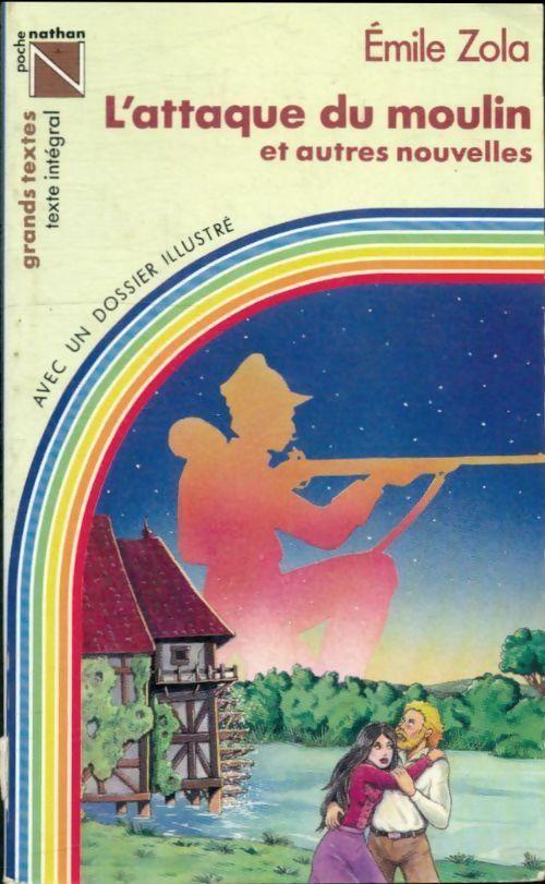 L'attaque du moulin et autres nouvelles - Emile Zola - Emile Zola